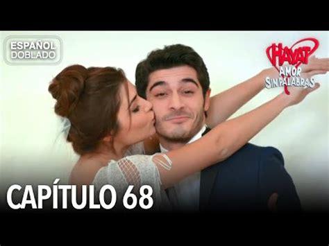 Hayat Amor Sin Palabras Capítulo 68  Español Doblado ...