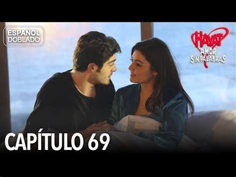 Hayat Amor Sin Palabras Capítulo 69  Español Doblado ...