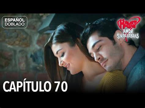 Hayat Amor Sin Palabras Capítulo 70  Español Doblado ...