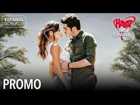 Hayat Amor Sin Palabras Promo   YouTube