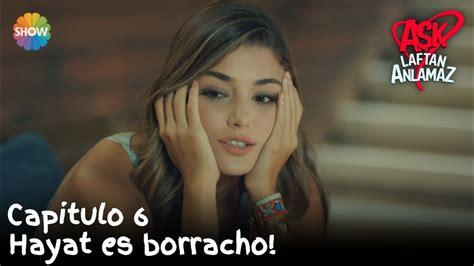 Hayat es borracho! | Amor Sin Palabras Capitulo 6   YouTube
