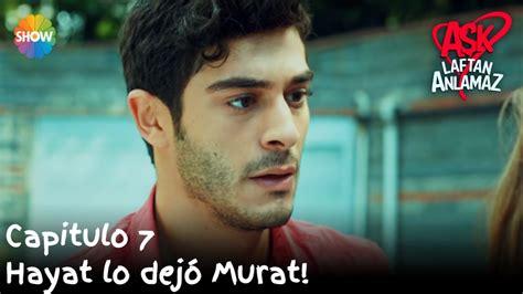 Hayat lo dejó Murat! | Amor Sin Palabras Capitulo 7   YouTube