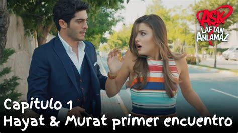 Hayat & Murat primer encuentro   Amor Sin Palabras ...