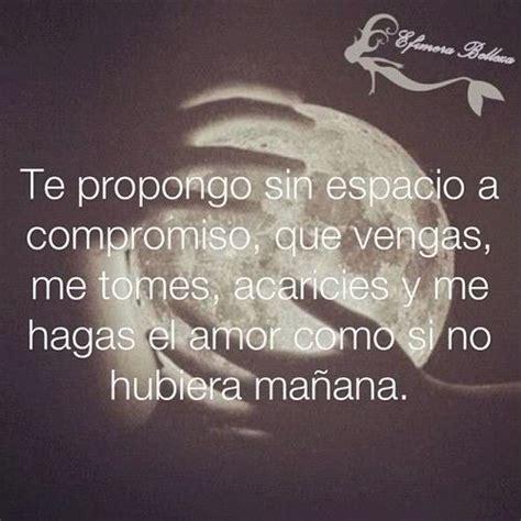 Hazme el amor | Sin Censura Frases | Pinterest | Spanish ...