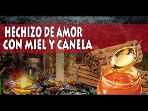 Hechizo de Amor con Miel y Canela   YouTube