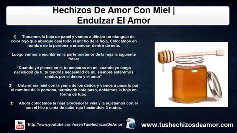 Hechizos De Amor Con Miel | Endulzar El Amor   YouTube
