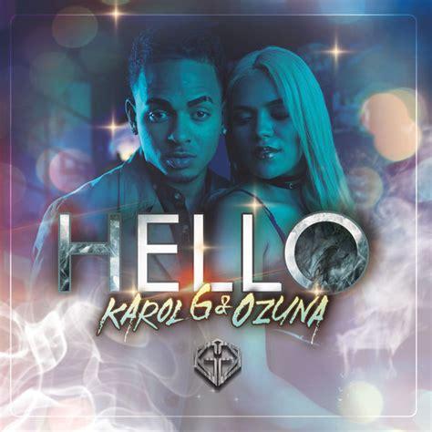 Hello   Karol G – Download and listen to the album
