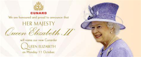 Her Majesty The Queen to name Queen Elizabeth | Cunard Queens