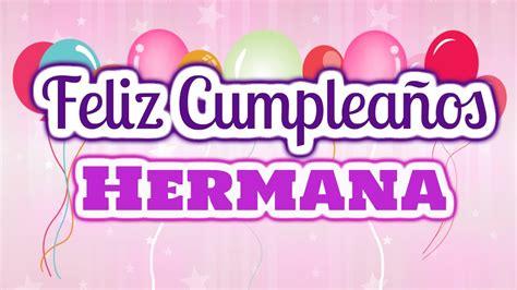 Hermana Felicidades de Cumpleaños | Frases para el ...