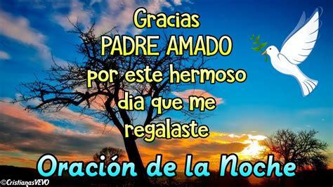 Hermosa Oración de Buenas Noches  ESPECIAL para Dar las ...