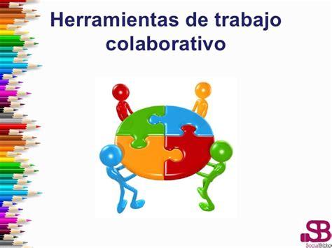 Herramientas de trabajo colaborativo