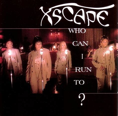 highest level of music: Xscape   Who Can I Run To CDS 1995