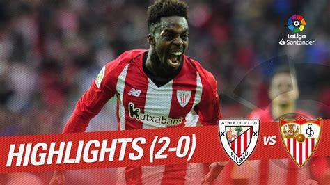 Highlights Athletic Club vs Sevilla FC  2 0    YouTube