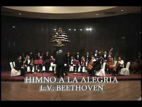 Himno Alegría de Beethoven. Orquesta de Cámara de la Cd ...