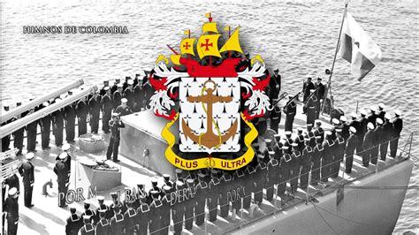 Himno de la Armada Nacional de Colombia  1969    YouTube
