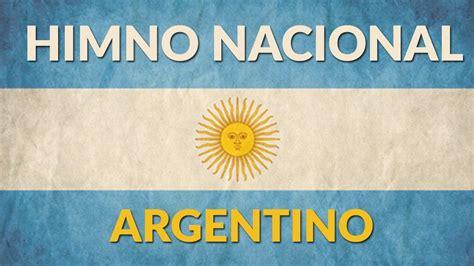 Himno Nacional Argentino | Completo cantando y con Letra ...