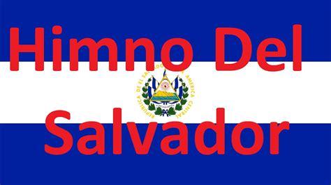 Himno Nacional De el Salvador Con Letra   YouTube