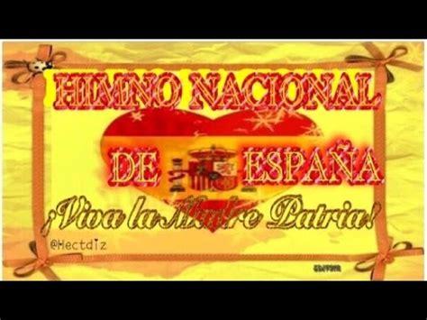 Himno Nacional de España Cantado +Versión con Letra de ...