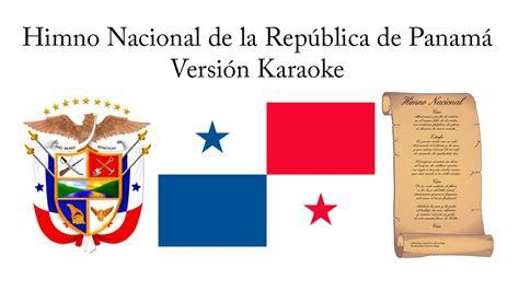 Himno Nacional de la República de Panamá  Versión Karaoke ...