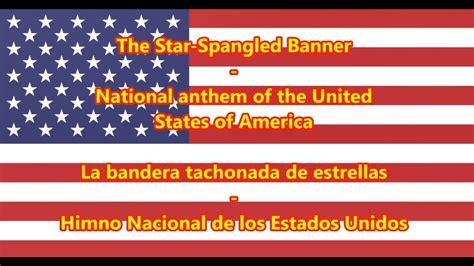 Himno Nacional de los Estados Unidos   National Anthem of ...