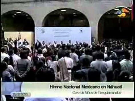 HIMNO NACIONAL MEXICANO EN NÁHUATL   NIÑOS SIERRA NORTE ...