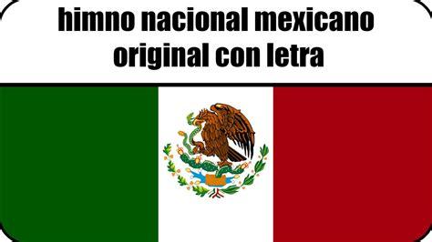 Himno nacional mexicano original con letra   YouTube