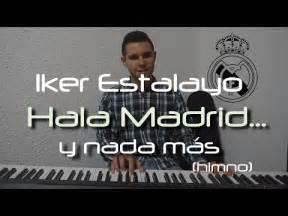 Himno Real Madrid   Hala Madrid y nada más   canción ...