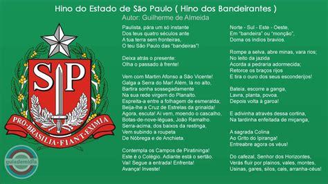 Hino do Estado de São Paulo   Hino dos Bandeirantes ...