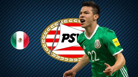 HIRVING LOZANO | PSV | Goals, Skills, Assists | 2017/2018 ...