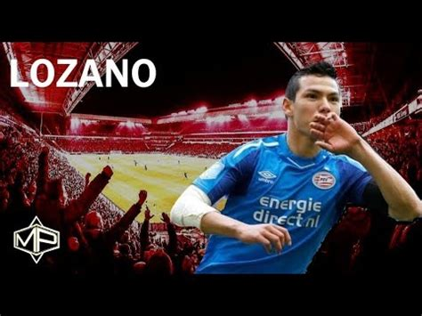 Hirving Lozano Rising Star 2017/2018 PSV Eindhoven ᴴᴰ ...
