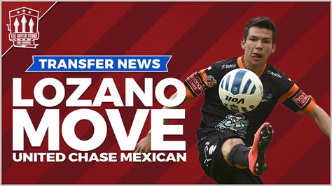 Hirving LOZANO signs for Manchester United? Transfer News ...
