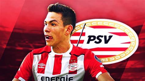HIRVING LOZANO   Welcome to PSV   Magic Skills, Goals ...