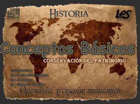 Historia conceptos basicos