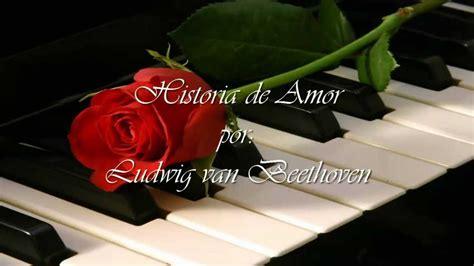 Historia de Amor   Beethoven; Sin ruidos de grabación ...