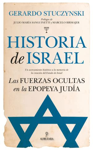 HISTORIA DE ISRAEL. LAS FUERZAS OCULTAS EN LA EPOPEYA ...