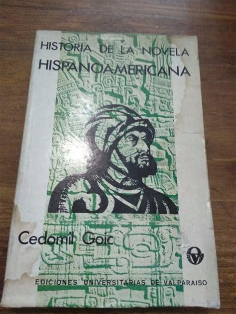 HISTORIA DE LA NOVELA HISPANOAMERICANA GOIC PDF
