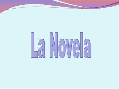 HISTORIA DE LA NOVELA