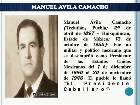 HISTORIA DE MÉXICO ENLEP: EL GOBIERNO DE MANUEL ÁVILA CAMACHO