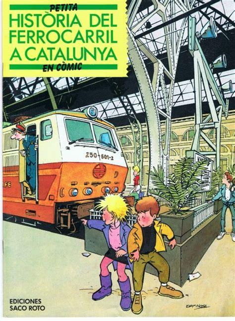 Historia del Ferrocarril a Catalunya   BD, informations, cotes