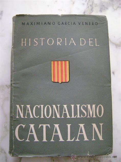 historia del nacionalismo catalan.511   Comprar Libros de ...