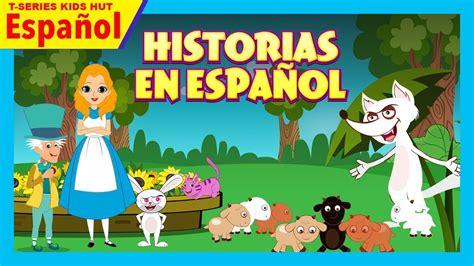 Historias en español   Historias animadas para niños ...