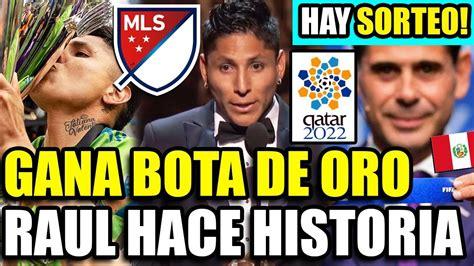 ¡HISTÓRICO! RAUL RUIDIAZ GANA BOTA DE ORO EN LA MLS 2019 ...