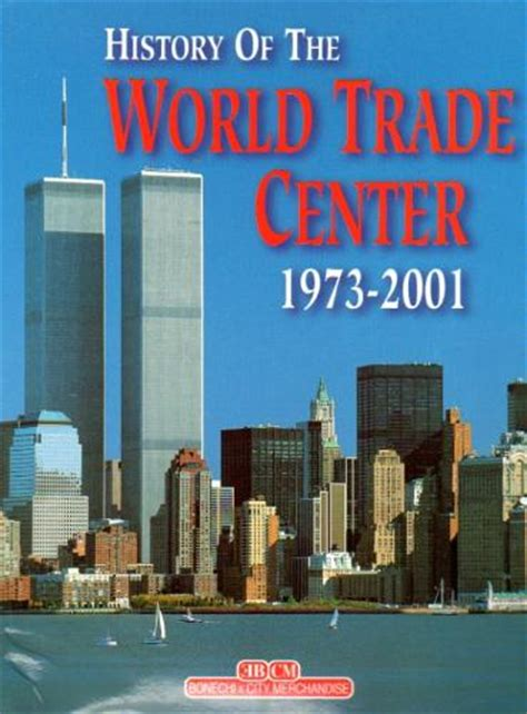 History Of The World Trade Center 1973 2001: 9788847609976 ...