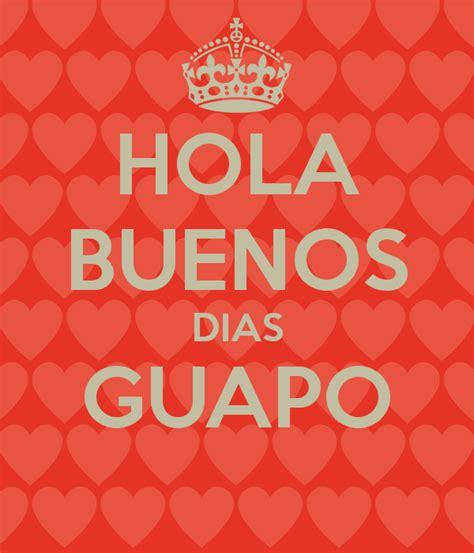 HOLA BUENOS DIAS GUAPO Poster   KARINA   Keep Calm o Matic