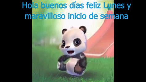 Hola hola buenos días feliz Lunes   YouTube