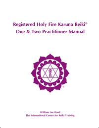 Holy Fire Karuna One & Two Practitioner Manual   Reiki ...