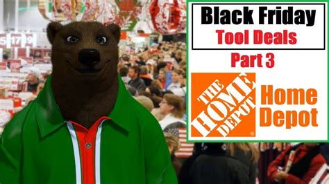Home Depot   Black Friday Tool Deals Part 3  2018    YouTube