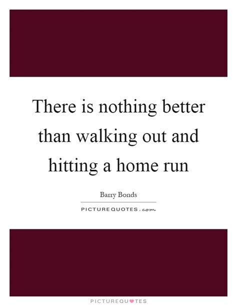 Home Run Quotes | Home Run Sayings | Home Run Picture Quotes