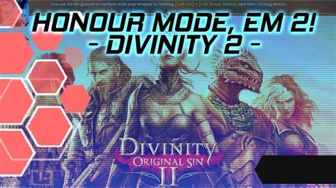 HONOUR MODE, DOIS PERSONAGEMS!   Divinity: Original Sin 2 ...