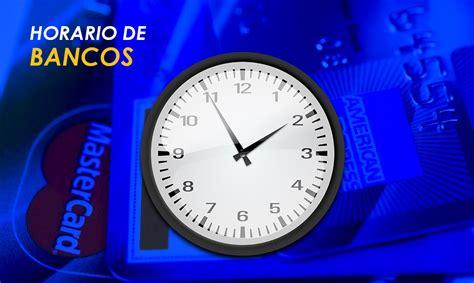 Horarios de Bancos: Bankia, Banco Santander, La Caixa ...
